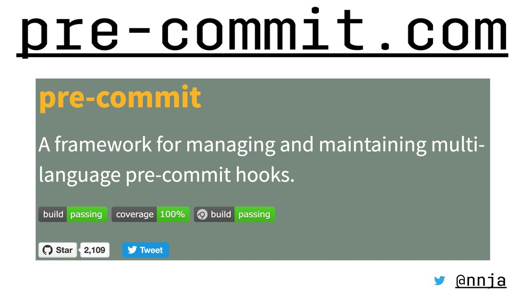 pre-commit.com @nnja