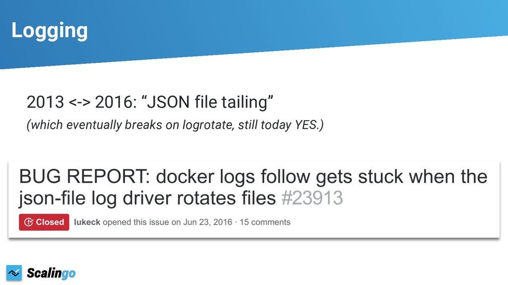 """Logging 2013 <-> 2016: """"JSON file tailing"""" (whi..."""