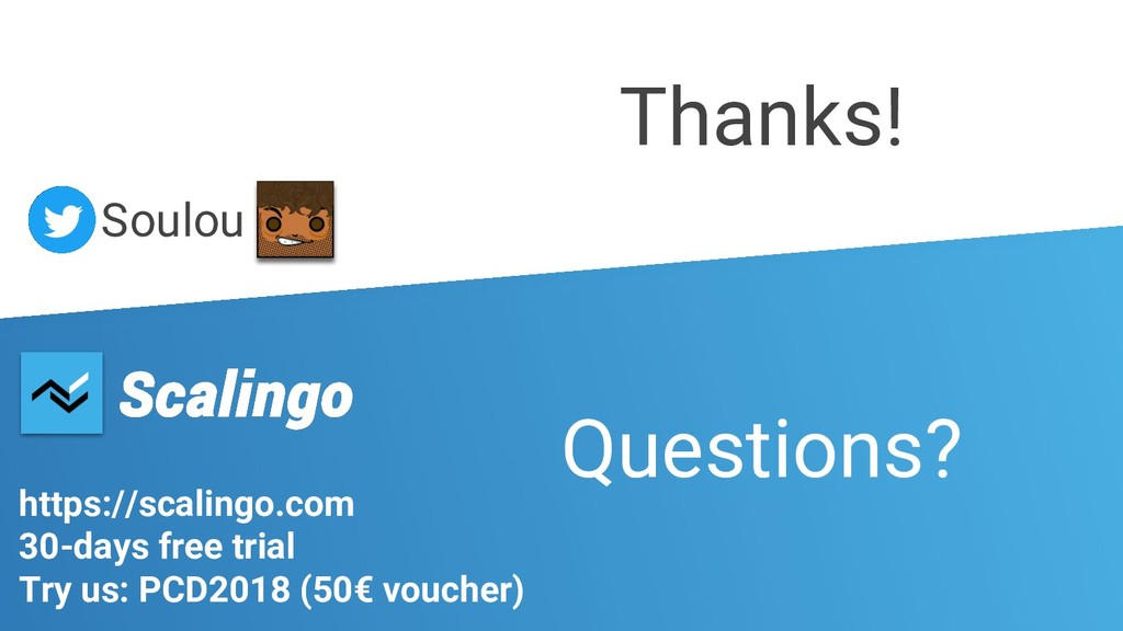 Soulou Thanks! https://scalingo.com 30-days fre...
