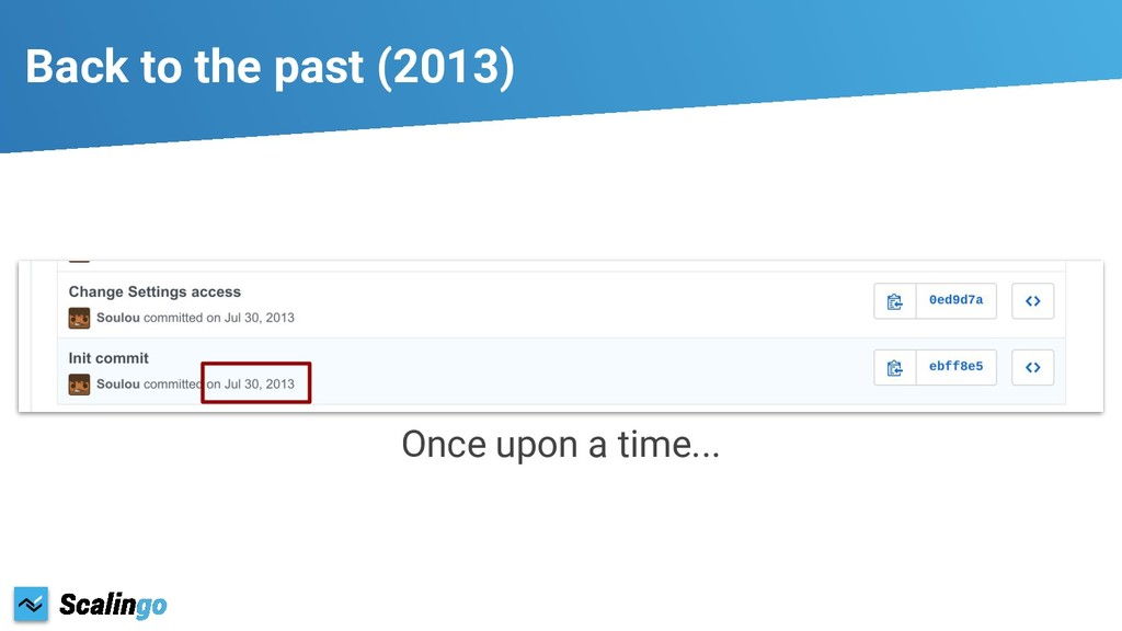 Back to the past (2013) Once upon a time...