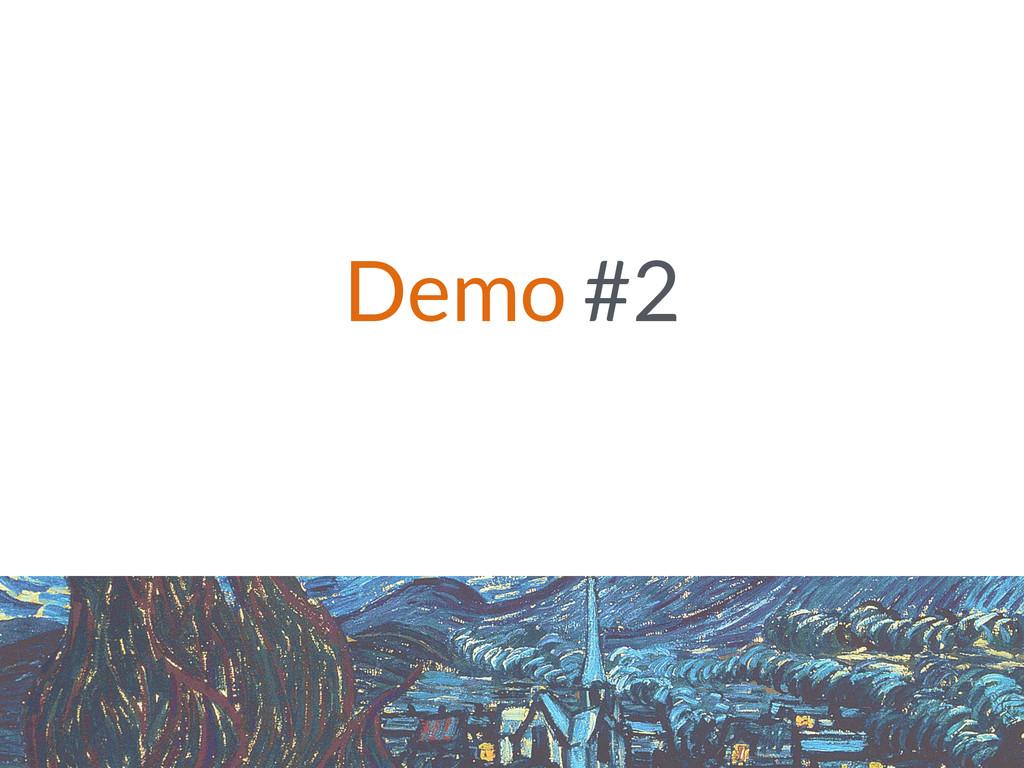 Demo #2