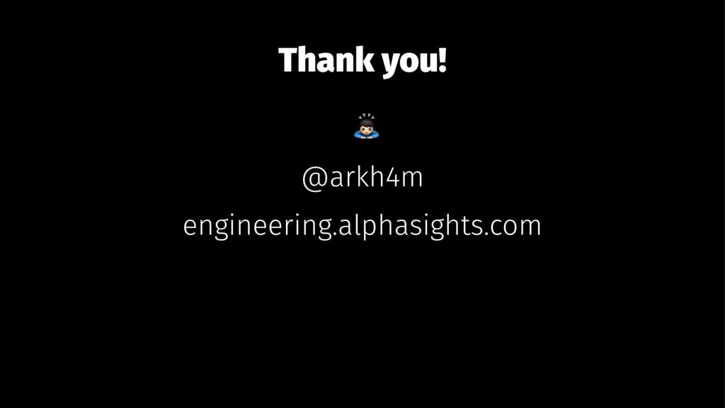 Thank you! ! @arkh4m engineering.alphasights.com