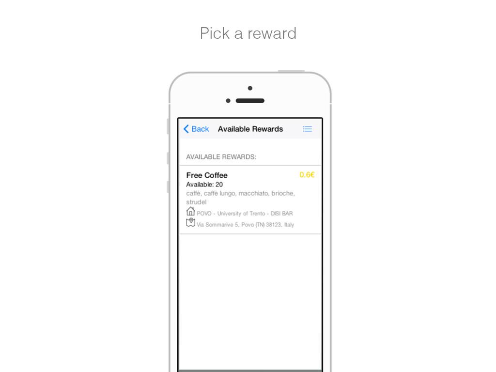 Pick a reward!