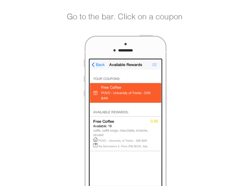 Go to the bar. Click on a coupon!