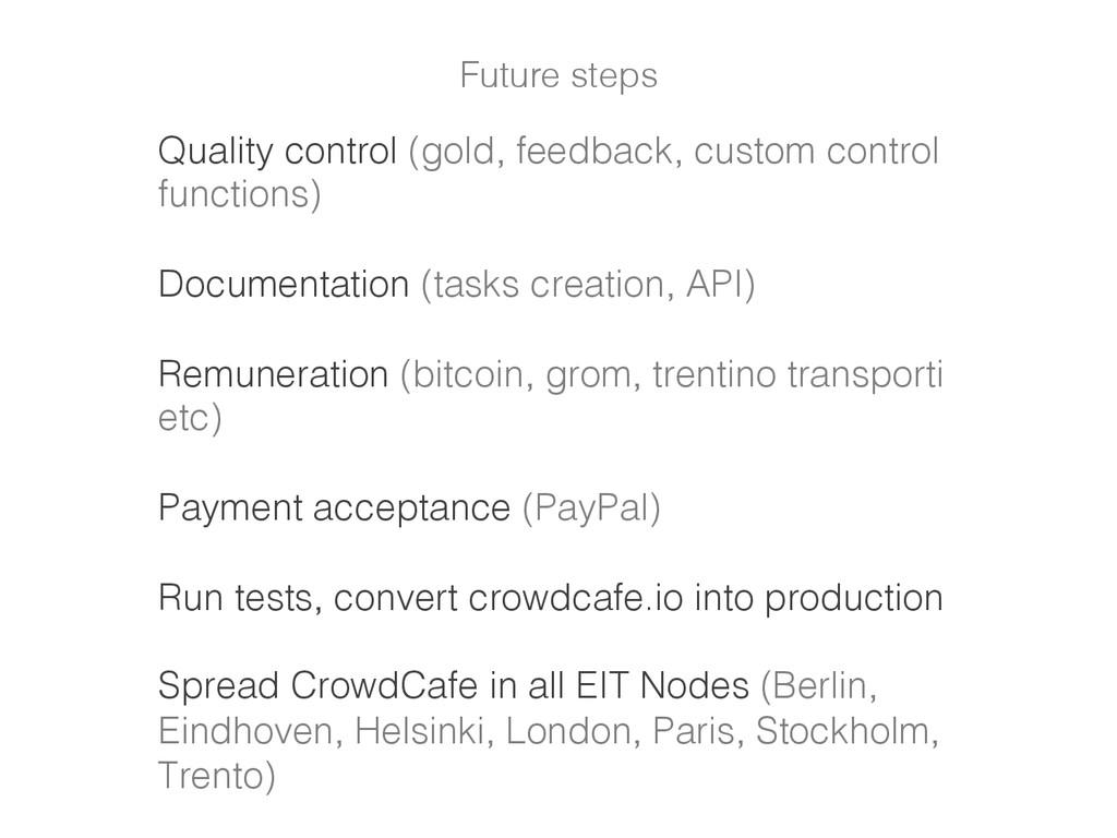 Quality control (gold, feedback, custom control...