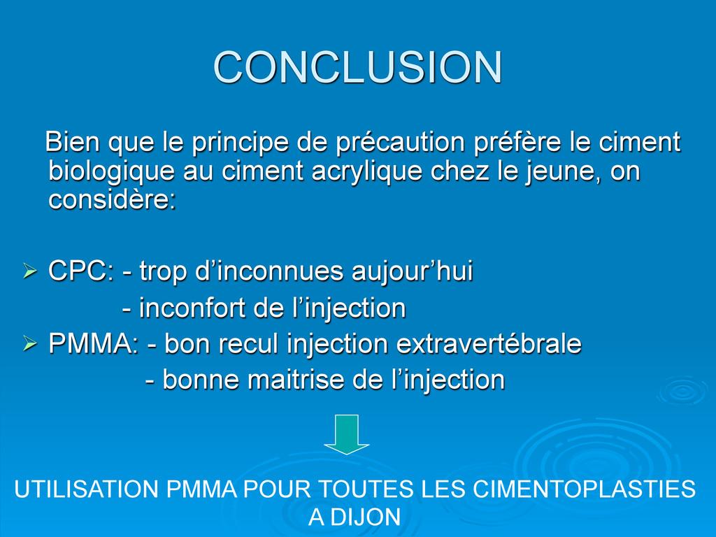CONCLUSION Bien que le principe de précaution p...
