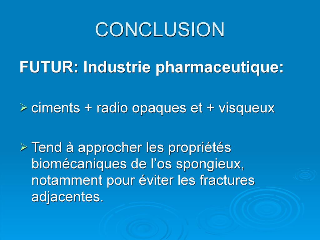 FUTUR: Industrie pharmaceutique:  ciments + ra...
