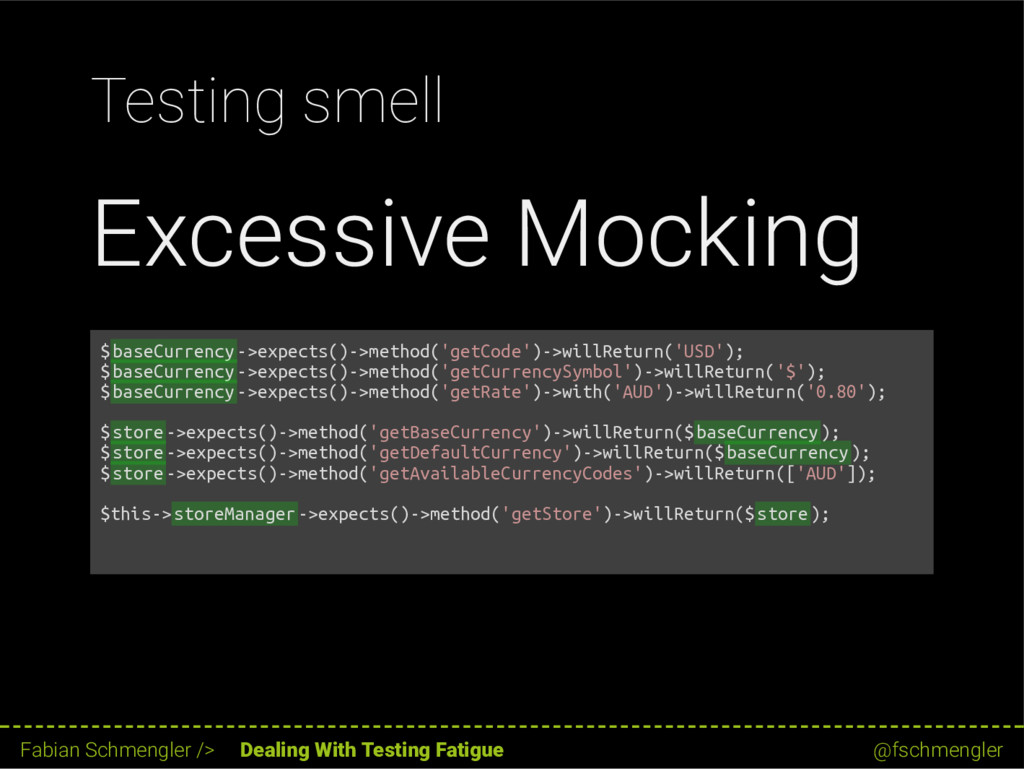 Testing smell Excessive Mocking $baseCurrency->...