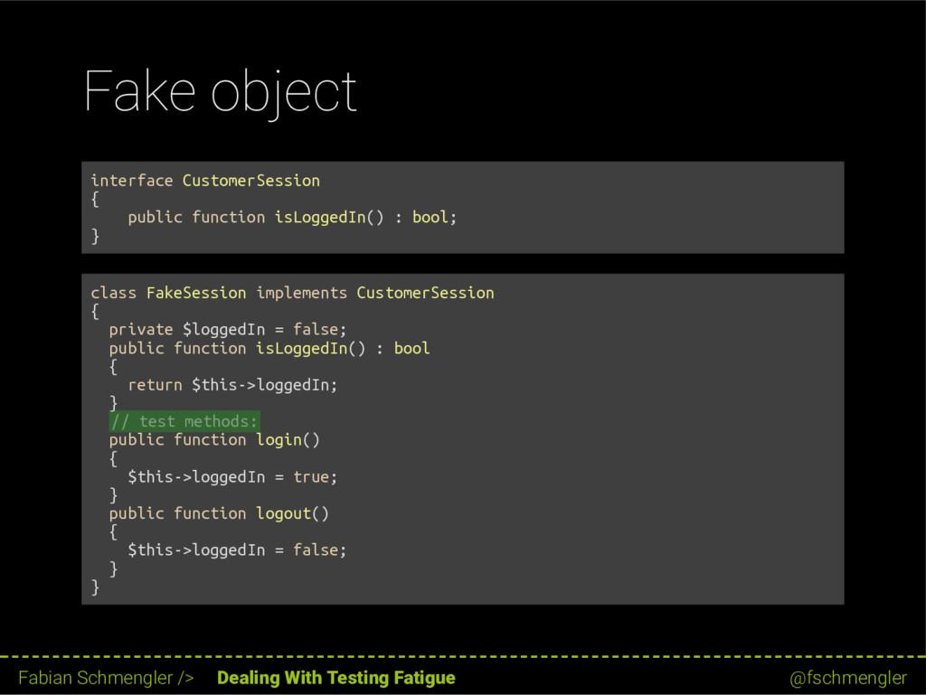 Fake object interface CustomerSession { public ...