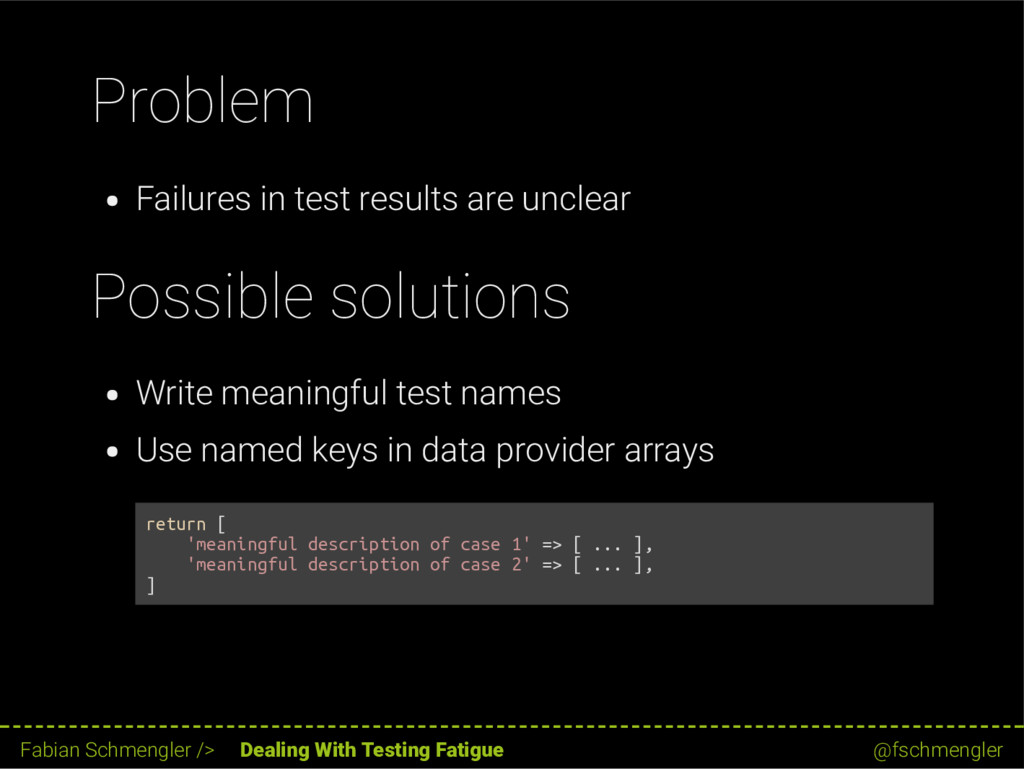Problem Failures in test results are unclear Po...
