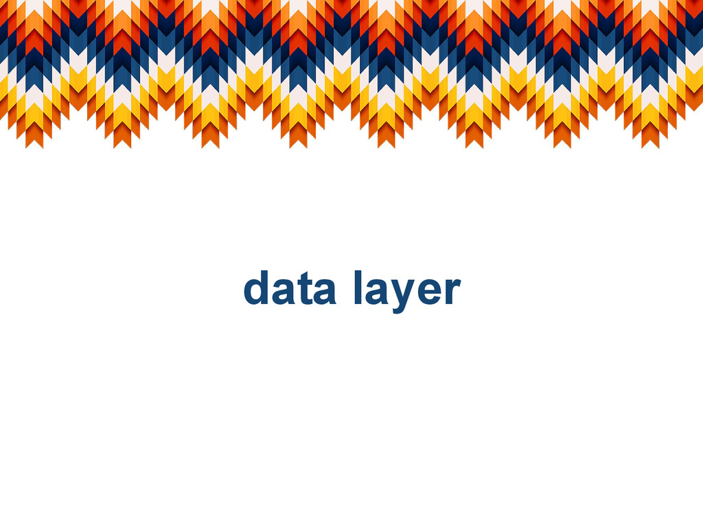 data layer