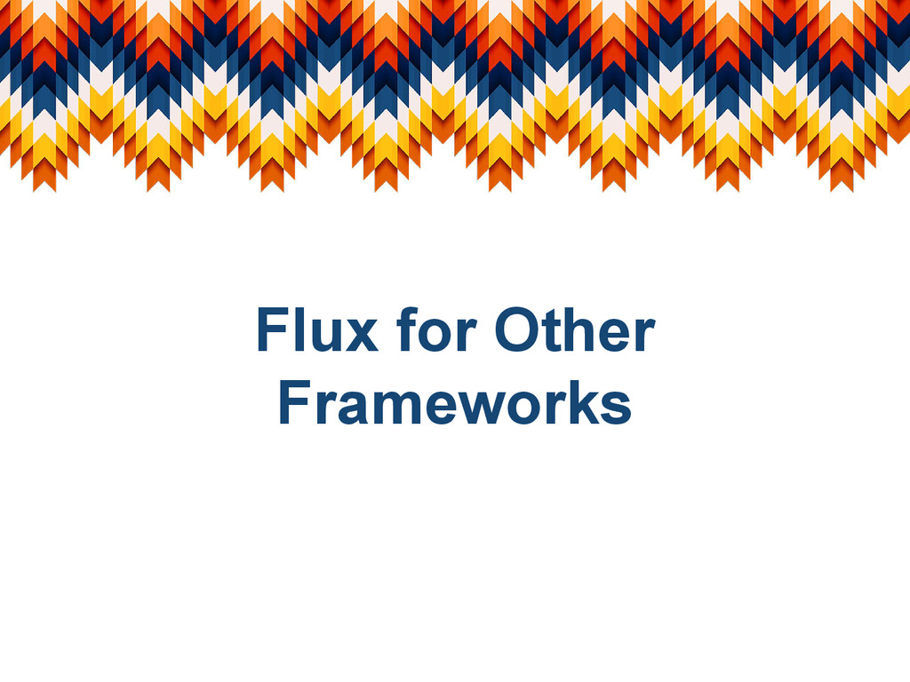Flux for Other Frameworks
