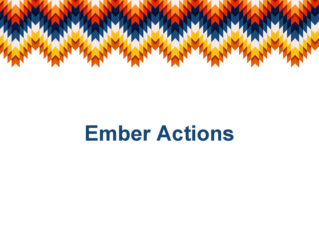 Ember Actions