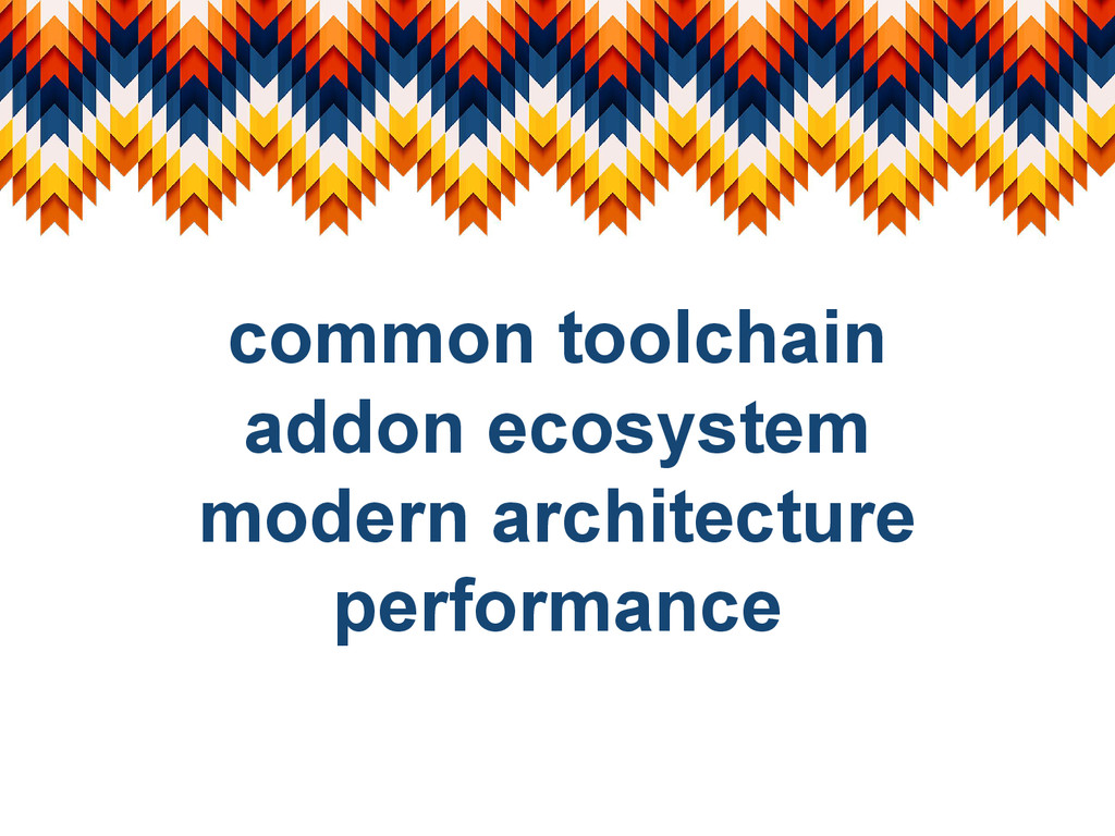 common toolchain addon ecosystem modern archite...