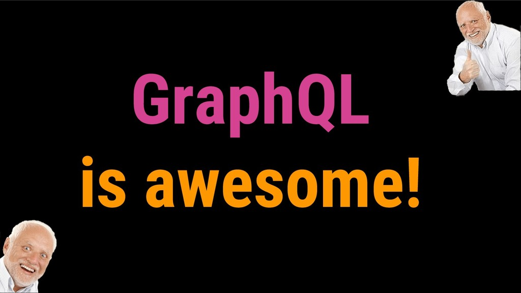 GraphQL is awesome!