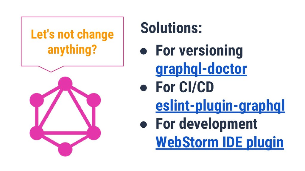 Solutions: ● For versioning graphql-doctor ● Fo...