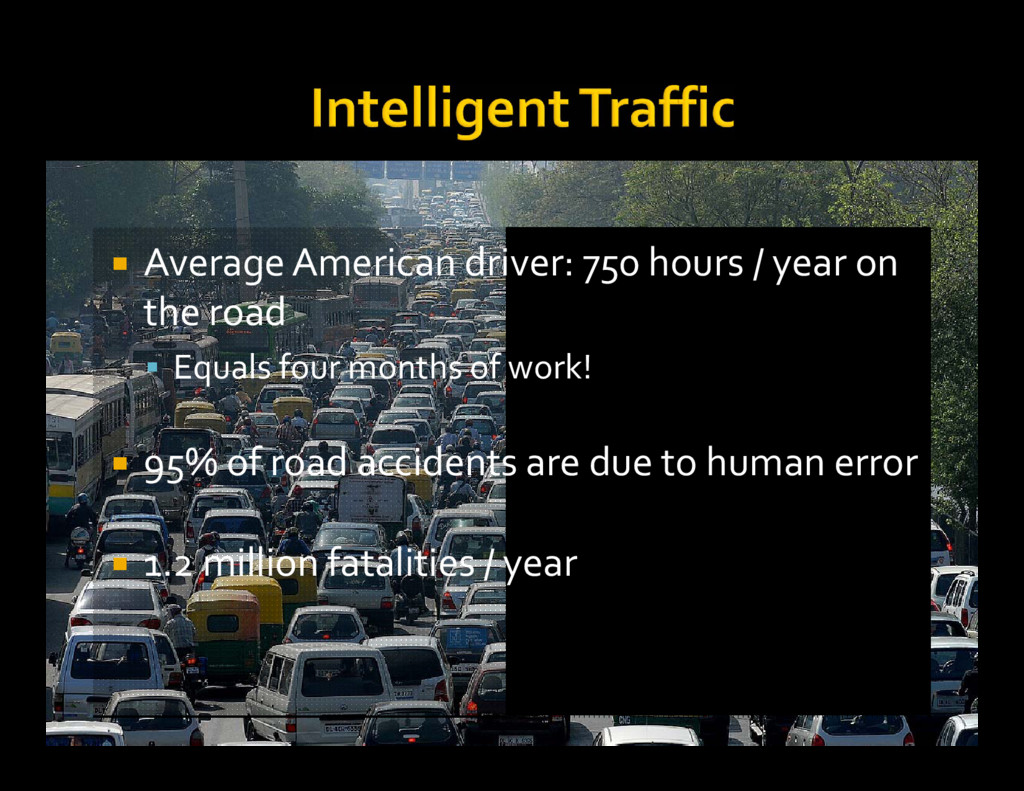  Average American driver: 750 hours / year on ...