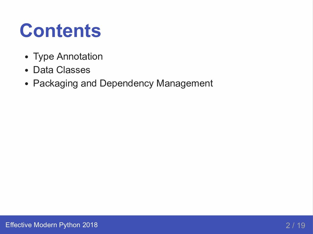 Contents Type Annotation Data Classes Packaging...
