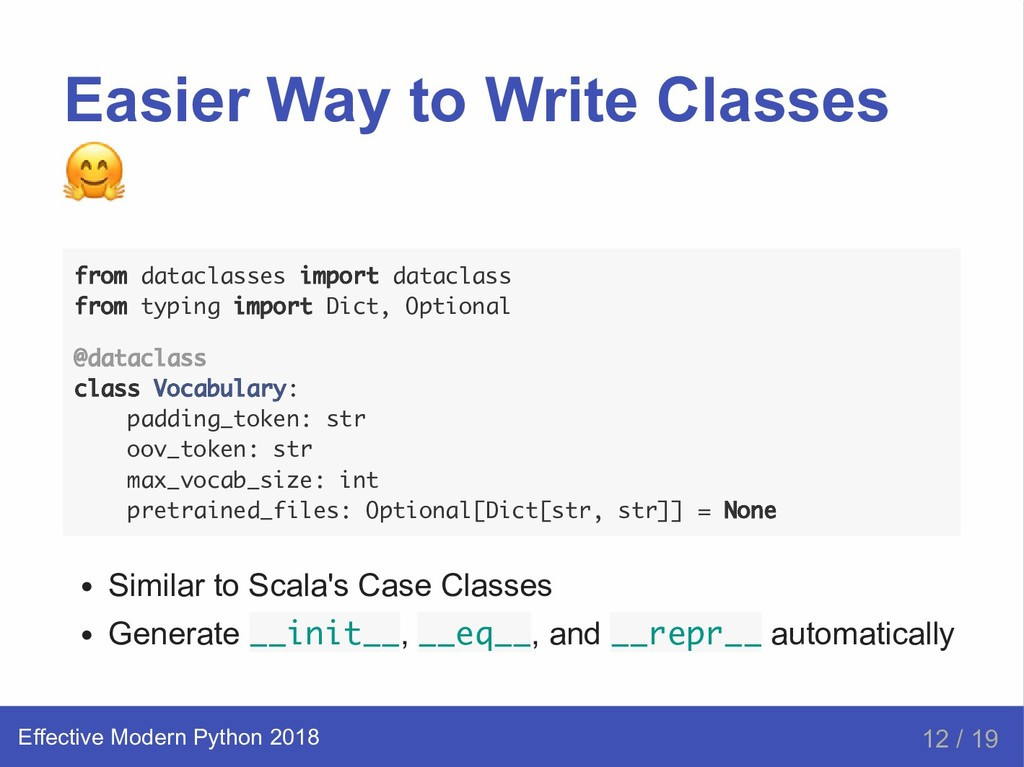 Easier Way to Write Classes from dataclasses im...