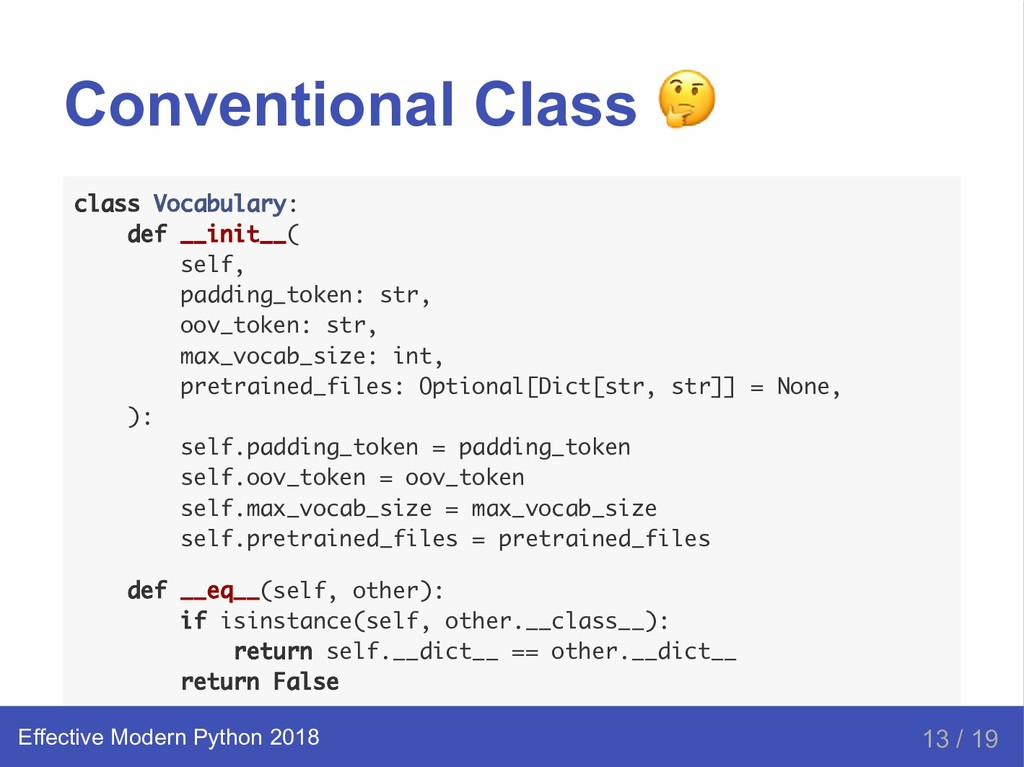 Conventional Class class Vocabulary: def __init...