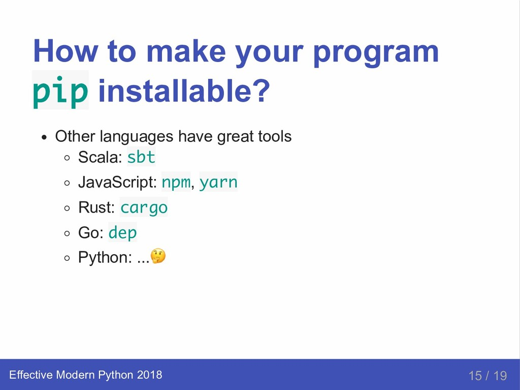 How to make your program pip installable? Other...