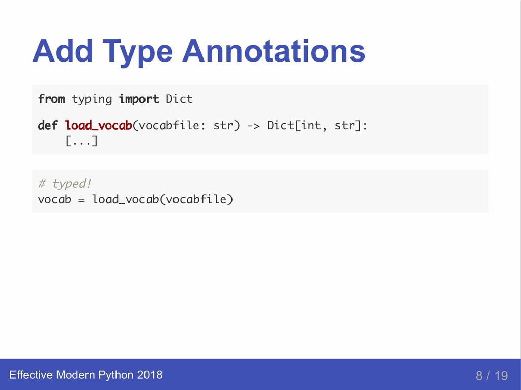 Add Type Annotations from typing import Dict de...