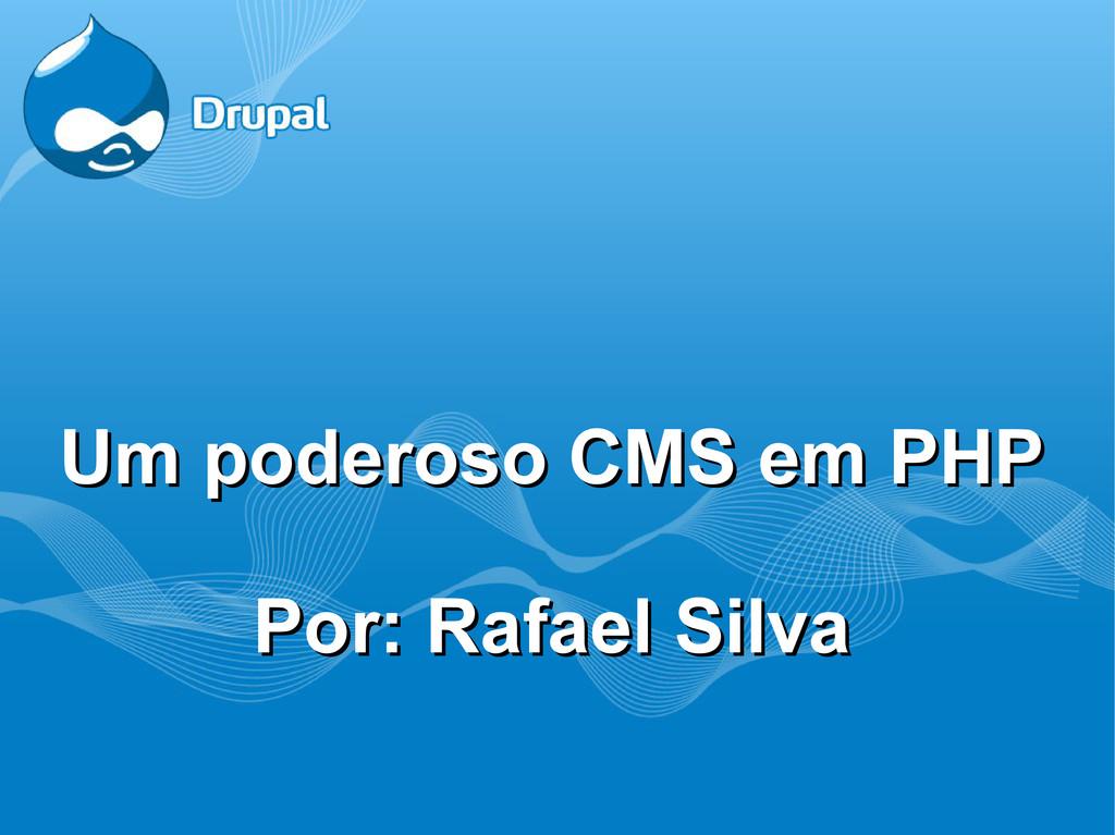 Um poderoso CMS em PHP Um poderoso CMS em PHP P...