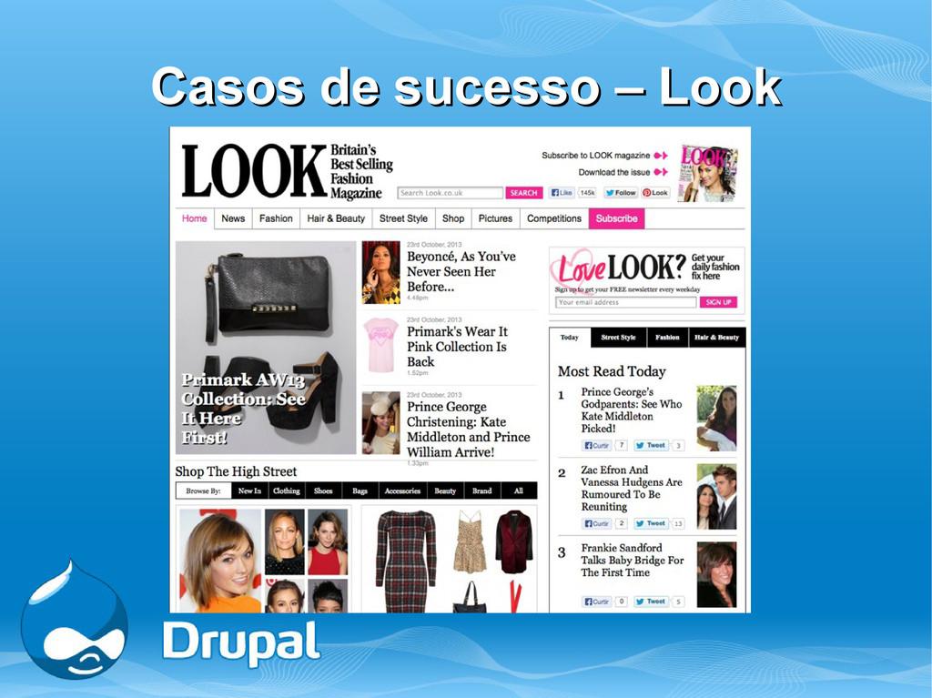 Casos de sucesso – Look Casos de sucesso – Look