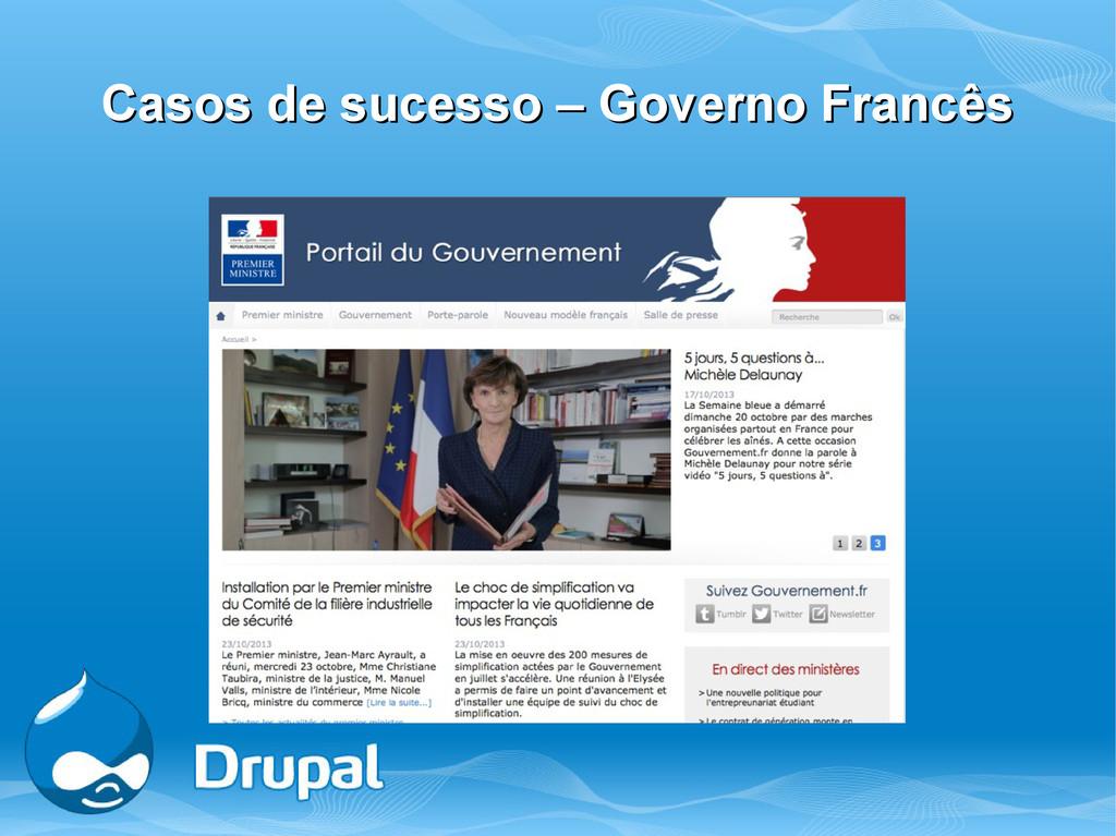 Casos de sucesso – Governo Francês Casos de suc...