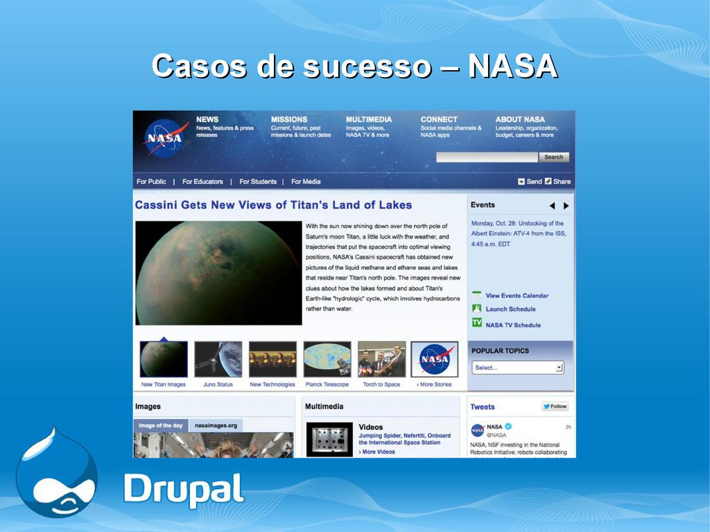 Casos de sucesso – NASA Casos de sucesso – NASA