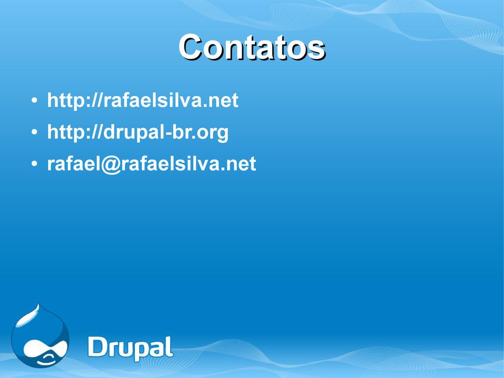 Contatos Contatos ● http://rafaelsilva.net ● ht...
