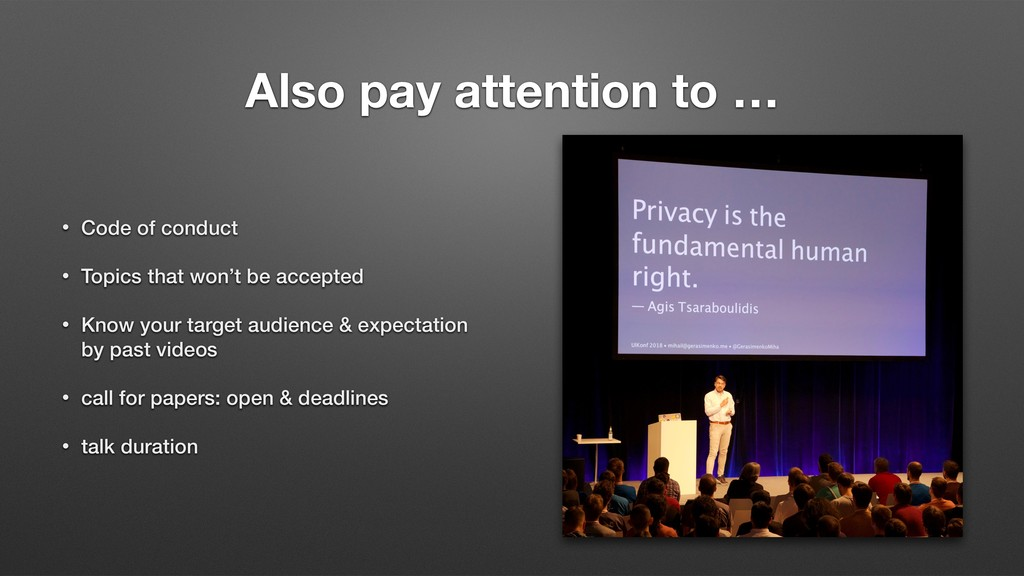 Also pay attention to … • Code of conduct • Top...