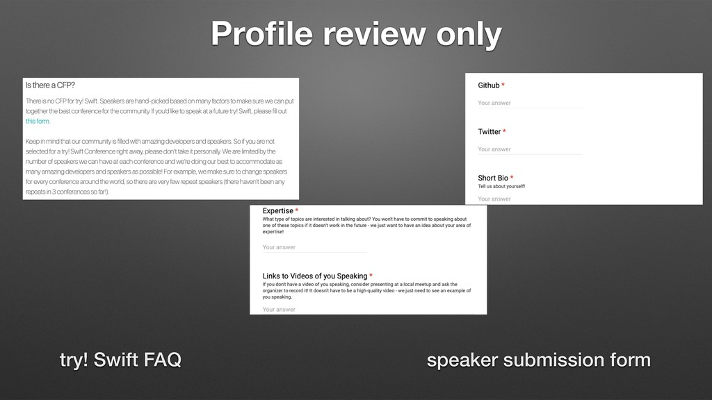 Profile review only try! Swift FAQ speaker submi...