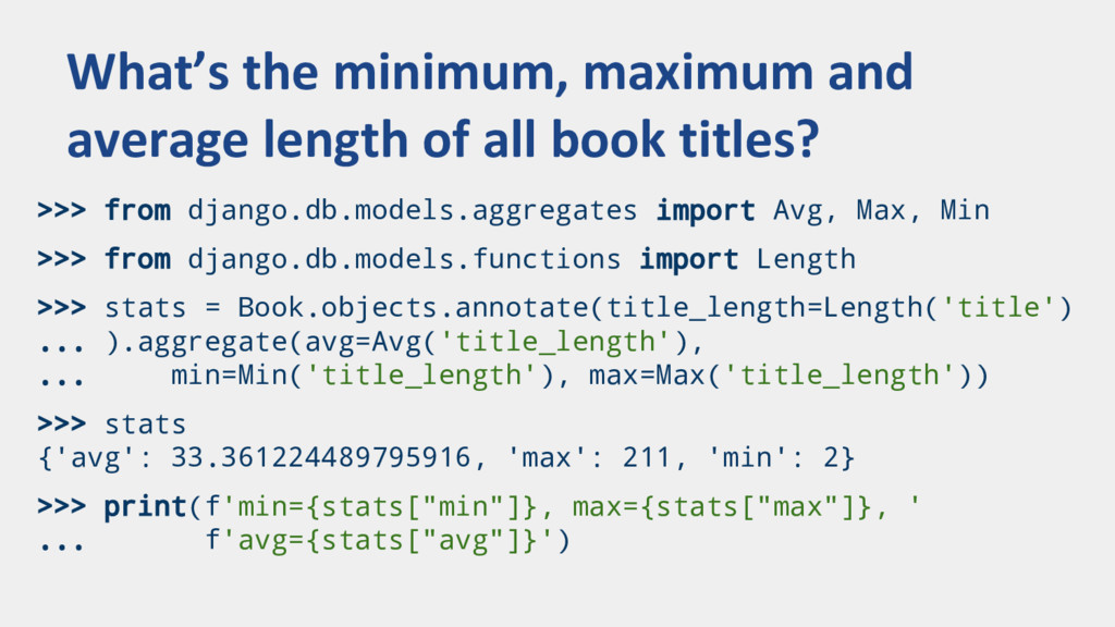 >>> from django.db.models.aggregates import Avg...