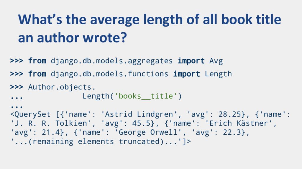 >>> from django.db.models.aggregates import Avg...