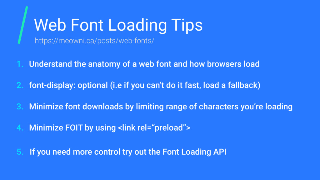 Web Font Loading Tips Understand the anatomy of...