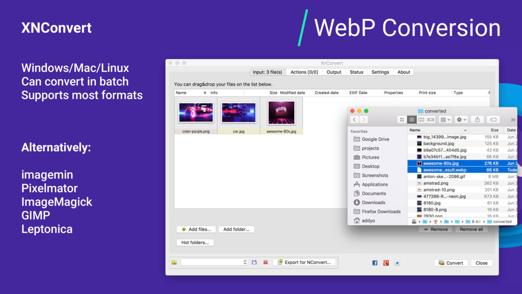WebP Conversion XNConvert Windows/Mac/Linux Can...
