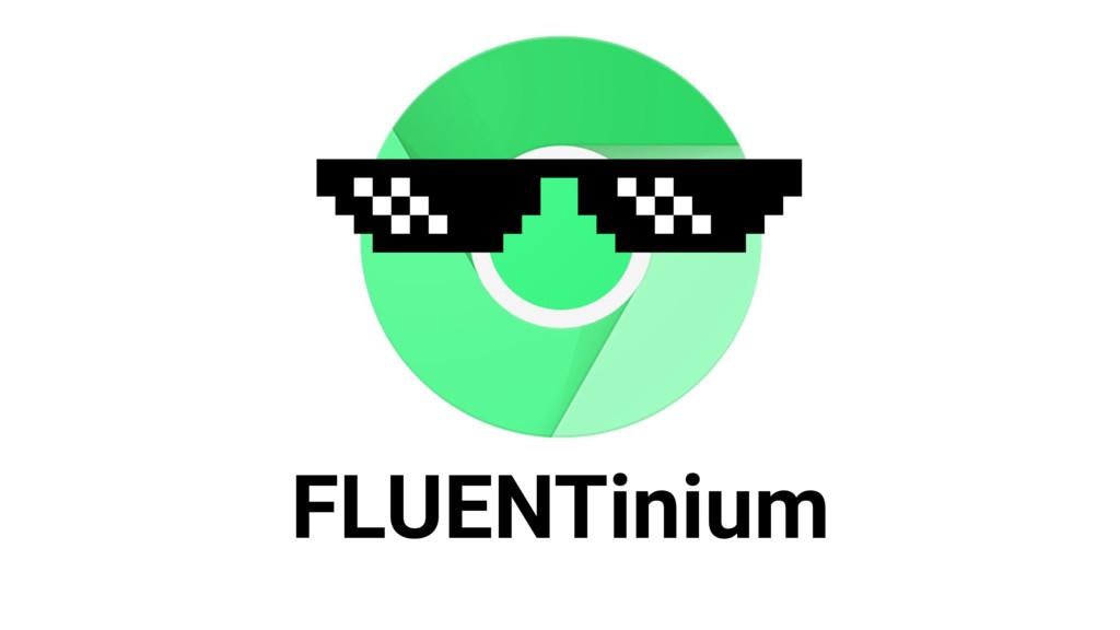 FLUENTinium