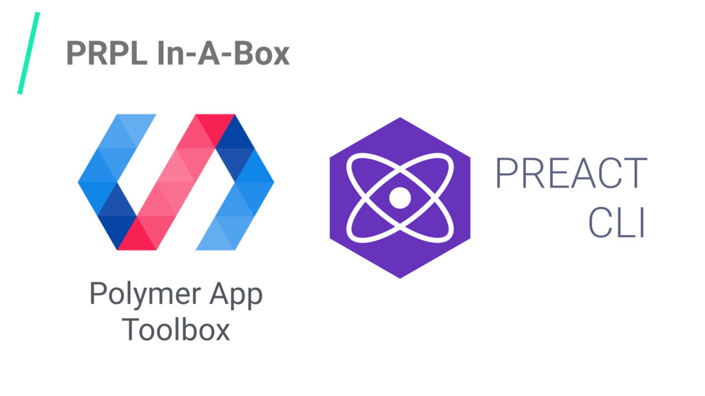 PRPL In-A-Box Polymer App Toolbox PREACT CLI