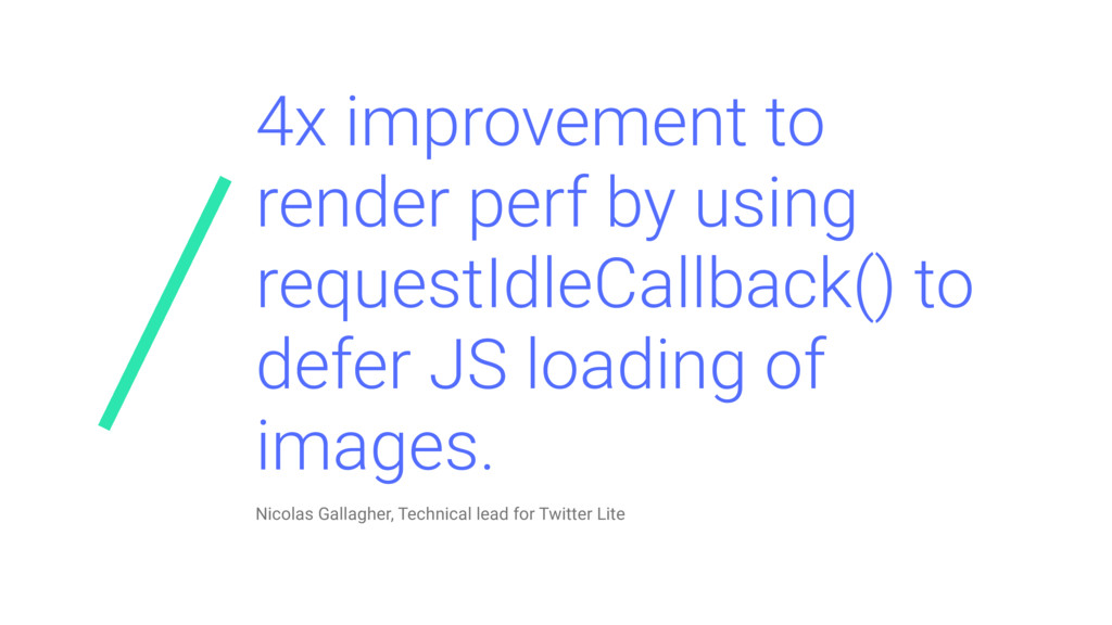 4x improvement to render perf by using requestI...