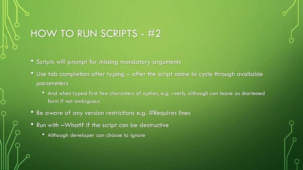 HOW TO RUN SCRIPTS - #2 • Scripts will prompt f...