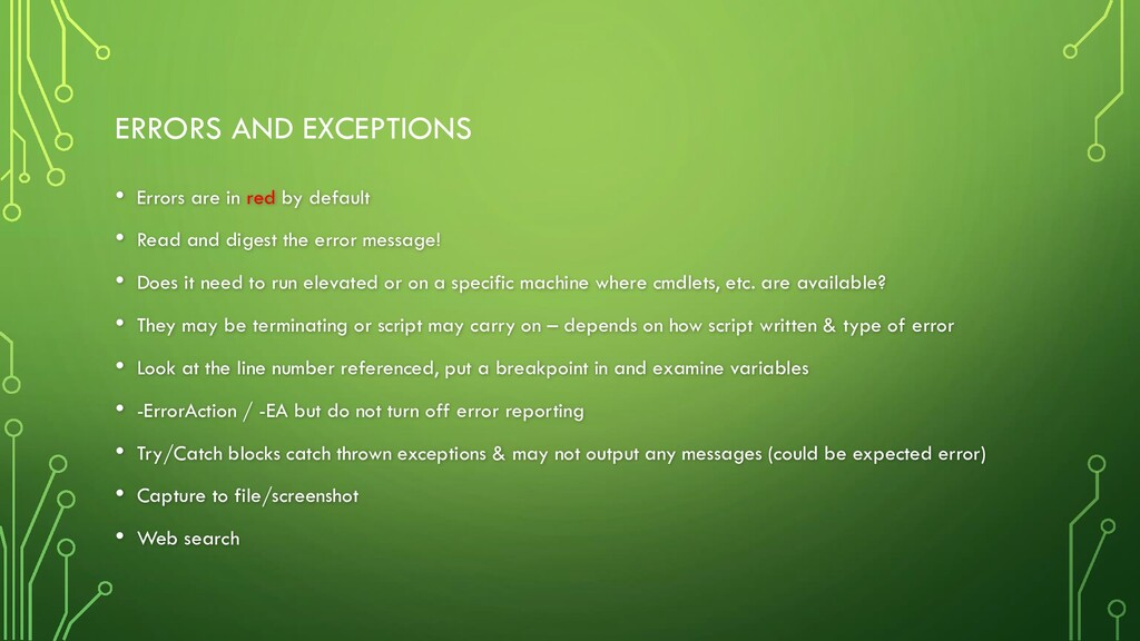 ERRORS AND EXCEPTIONS • Errors are in red by de...