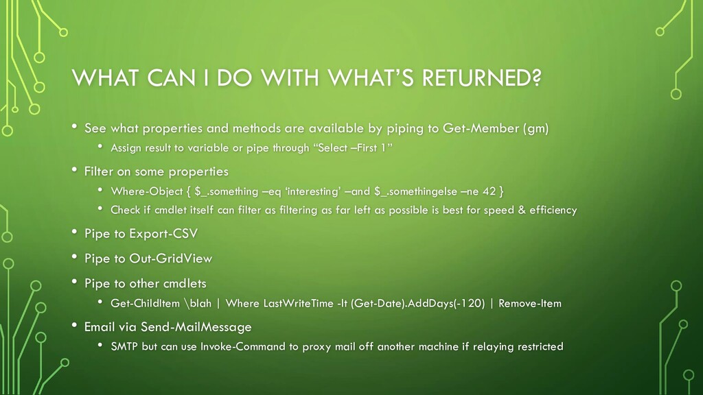 WHAT CAN I DO WITH WHAT'S RETURNED? • See what ...
