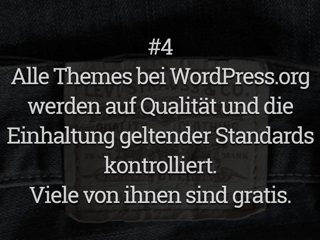 #4 Alle Themes bei WordPress.org werden auf Qua...