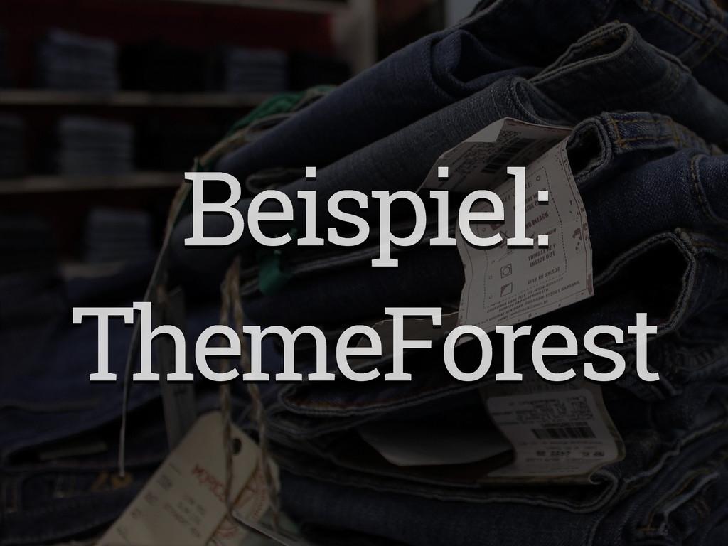 Beispiel: ThemeForest