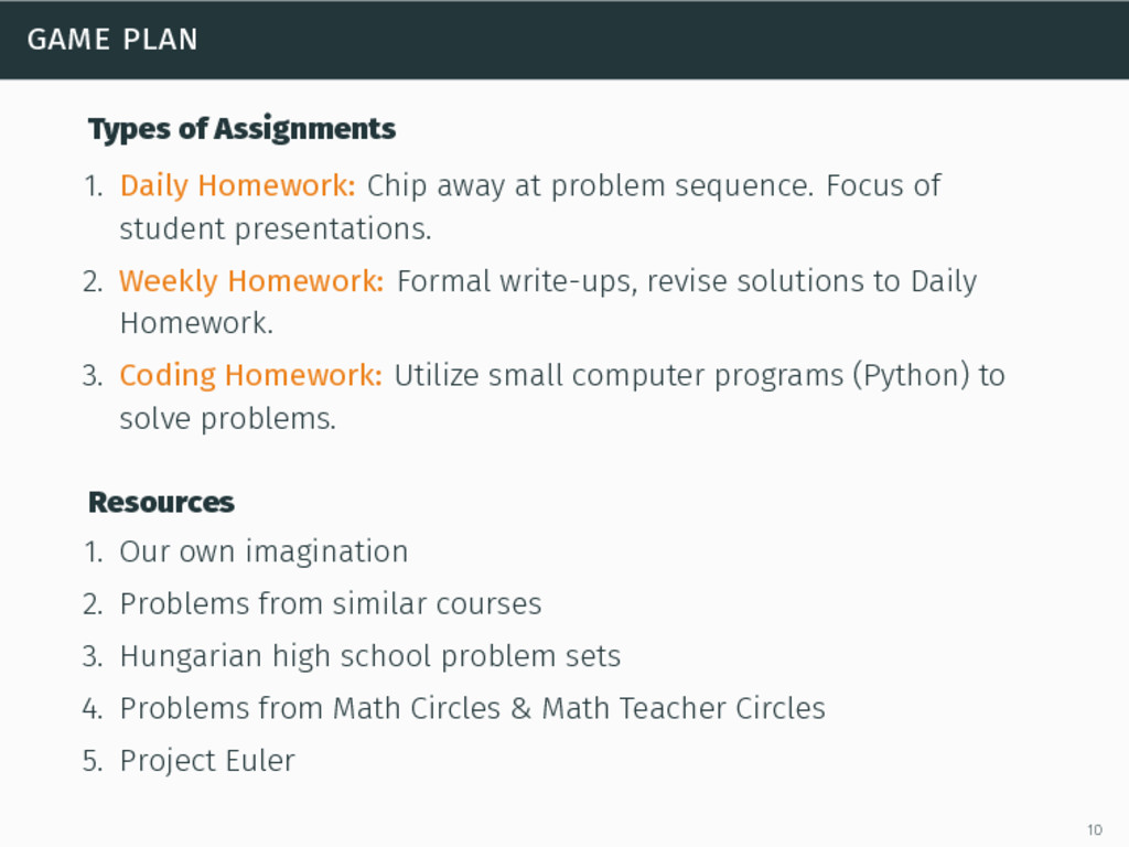game plan Types of Assignments 1. Daily Homewor...