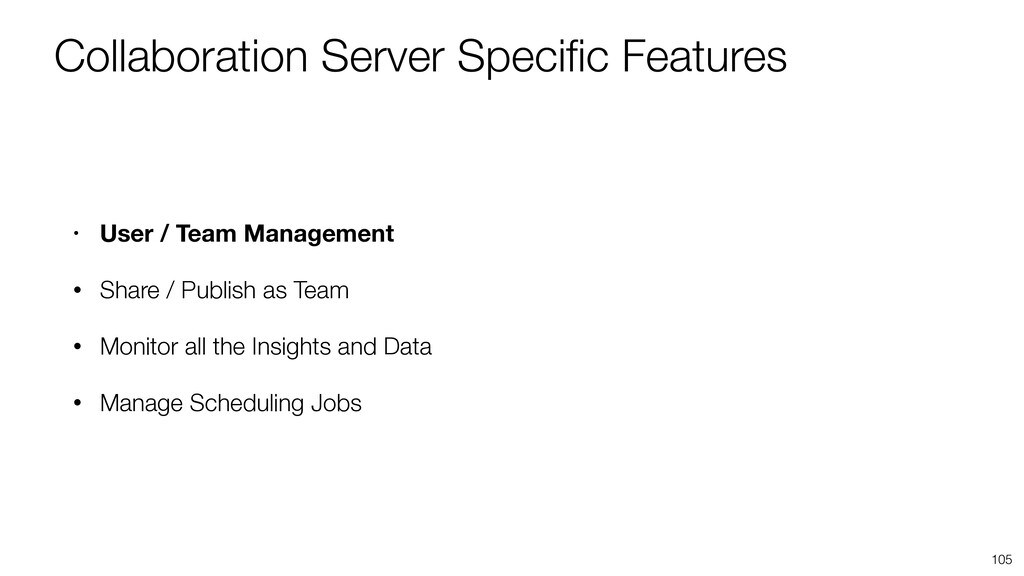 Collaboration Server Specific Features 105 • Use...