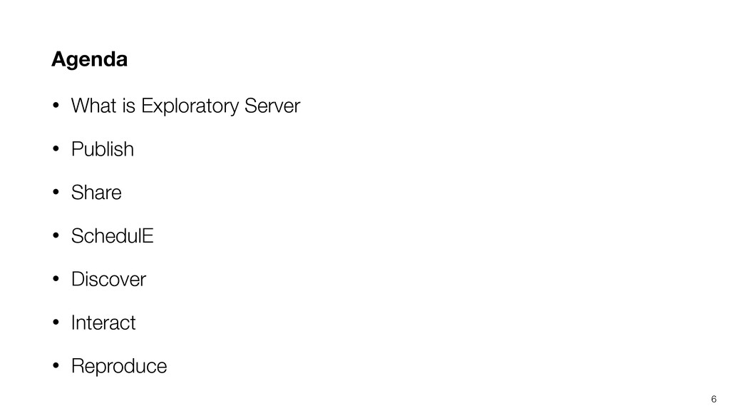 Agenda • What is Exploratory Server • Publish •...