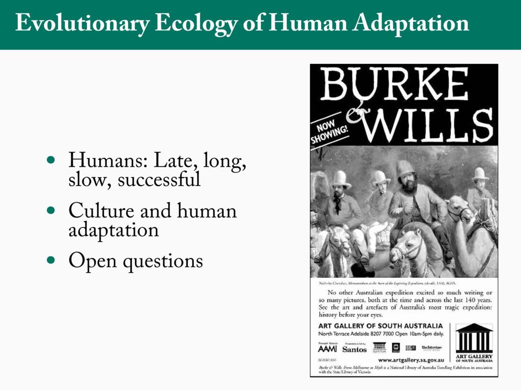 Evolutionary Ecology of Human Adaptation • Huma...