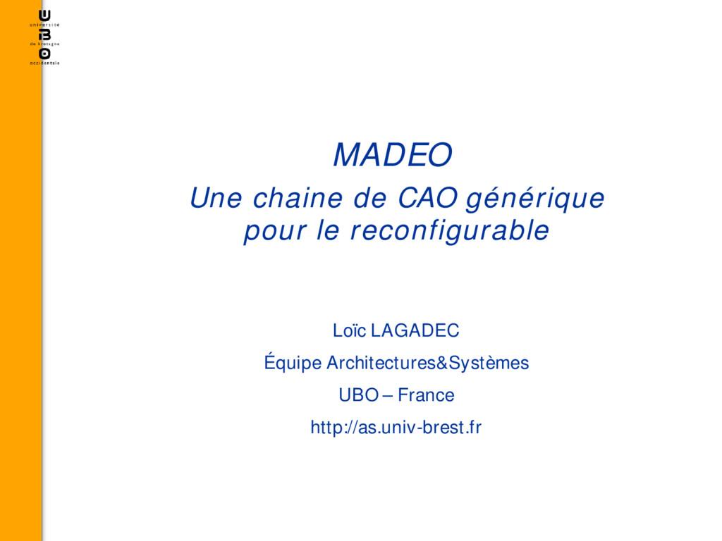 MADEO Une chaine de CAO générique pour le recon...
